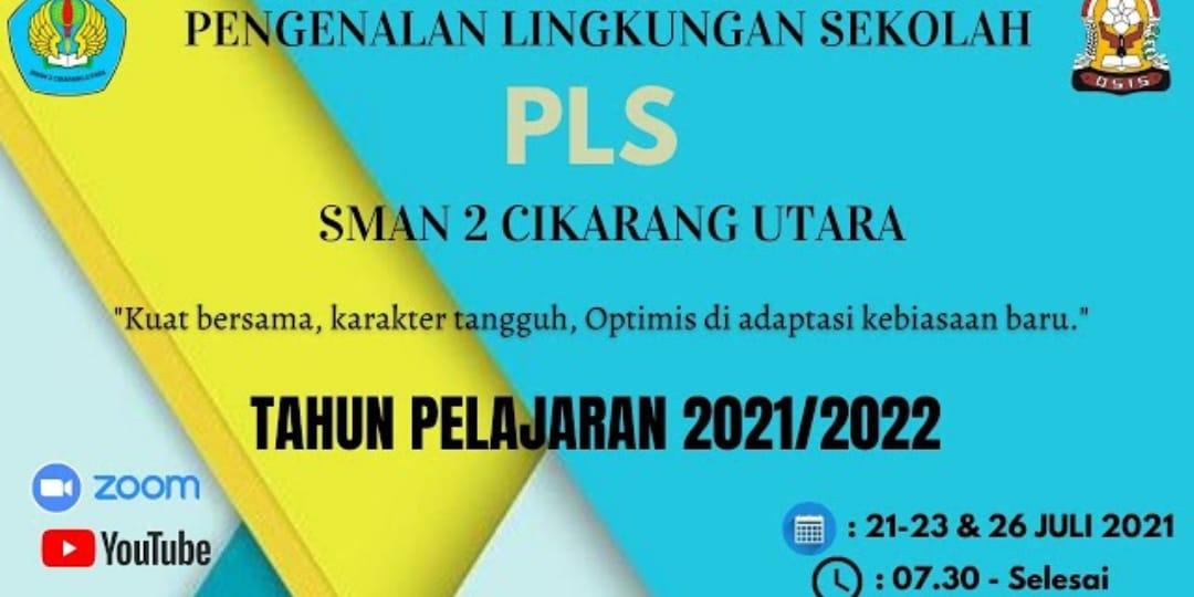 PENGENALAN LINGKUNGAN SEKOLAH 2021 SMAN 2 CIKARANG UTARA